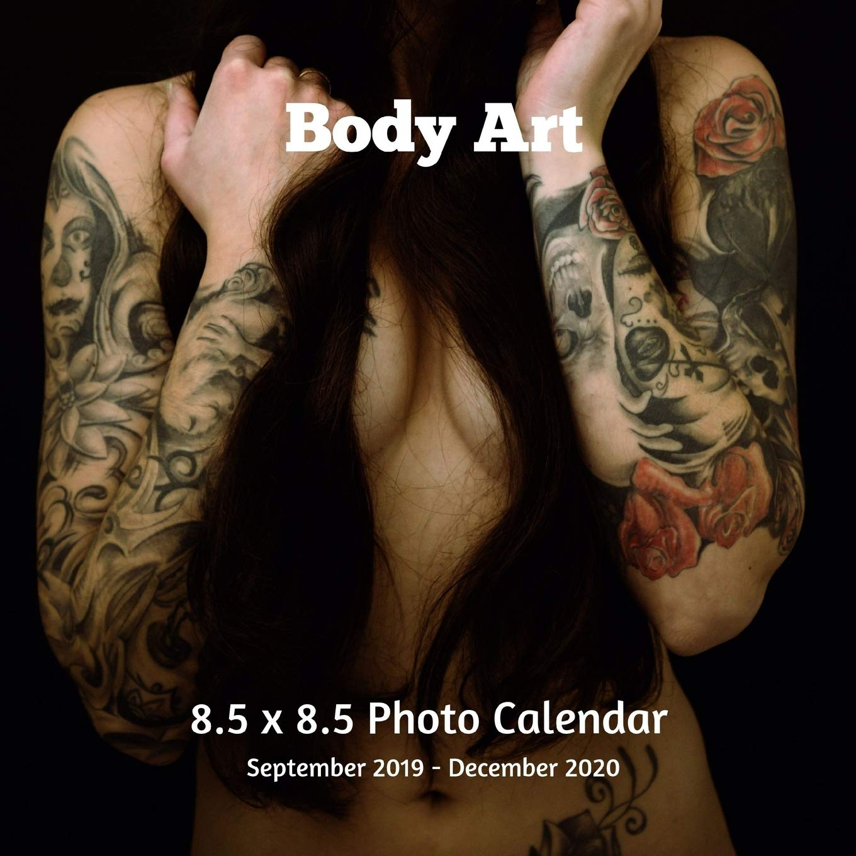 Body Art 8 5 X 8 5 Calendar September 2019 December 2020 Monthly Calendar With U S Uk Canadian Christian Jewish Muslim Holidays Body Art Tattooing Book Press Envie 9781688100824 Amazon Com Books