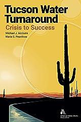 Tucson Water Turnaround Kindle Edition
