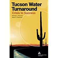 Tucson Water Turnaround: From Crisis to Success