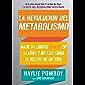 La revolución del metabolismo: Baje 14 libras en 14 días y no las suba el resto de su vida