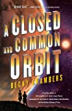 A Closed and Common Orbit (Wayfarers)