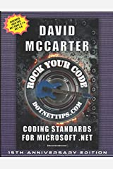 Rock Your Code: Coding Standards for Microsoft .NET Paperback