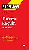 Profil - Zola (Emile) : Thérèse Raquin : Analyse littéraire de l'oeuvre (Profil d'une Oeuvre t. 235)