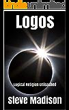 Logos: Logical Religion Unleashed