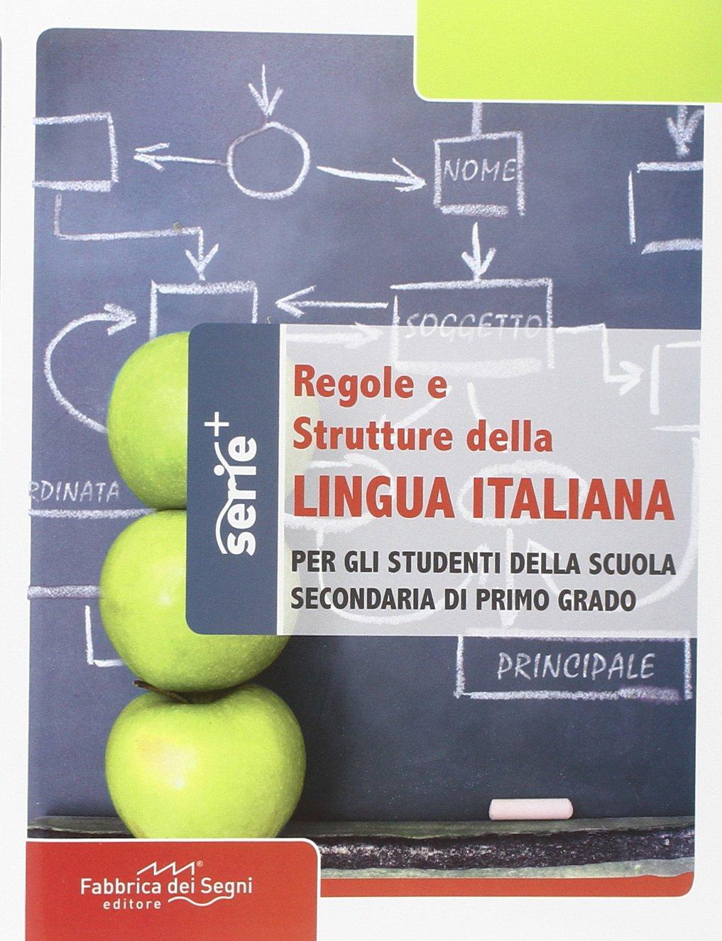 Super Regole e strutture della lingua italiana. Per la Scuola media  IC23