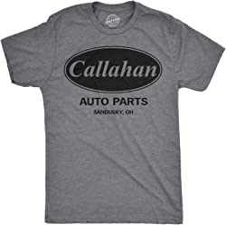 c10a59c0d Mens Callahan Auto T Shirt Funny Shirts Cool Humor Movie Quote Sarcasm Tee