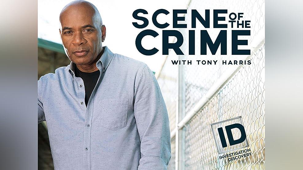 Scene of the Crime with Tony Harris - Season 1