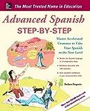 Advanced Spanish Step-by-Step (Easy Step-by-Step Series)