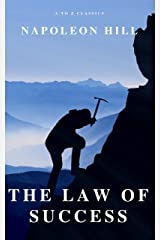 The Law of Success: In Sixteen Lessons Kindle Edition