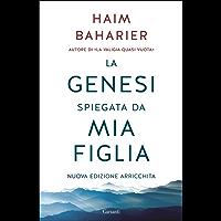 La Genesi spiegata da mia figlia: Nuova edizione con un ampio testo inedito di Monsieur Chouchani (Italian Edition)