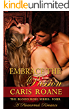 Embrace the Passion: A Paranormal Romance (The Blood Rose Series Book 4)