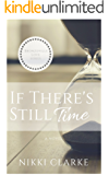 If There's Still Time (Bronzeville Love Book 1)