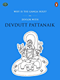 Why Is The Ganga Holy? (Penguin Petit)