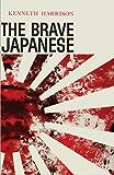 The Brave Japanese (English Edition)