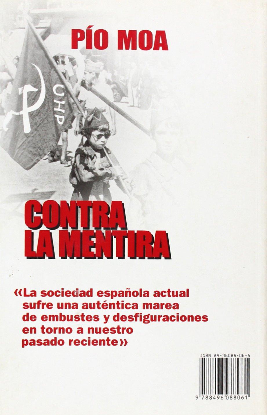 Contra la mentira: Amazon.es: Moa, Pio: Libros
