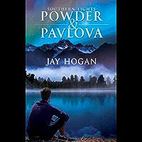 Powder & Pavlova (Southern Lights Book 1) (English Edition)