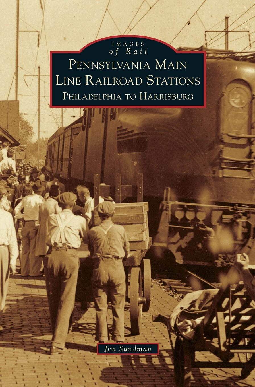 Read Online Pennsylvania Main Line Railroad Stations: Philadelphia to Harrisburg PDF