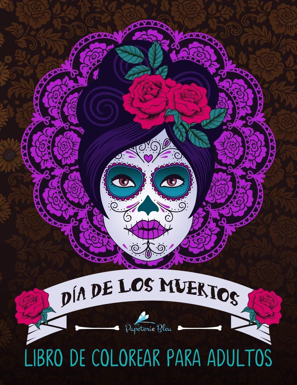 Dia De Los Muertos Libro De Colorear Para Adultos