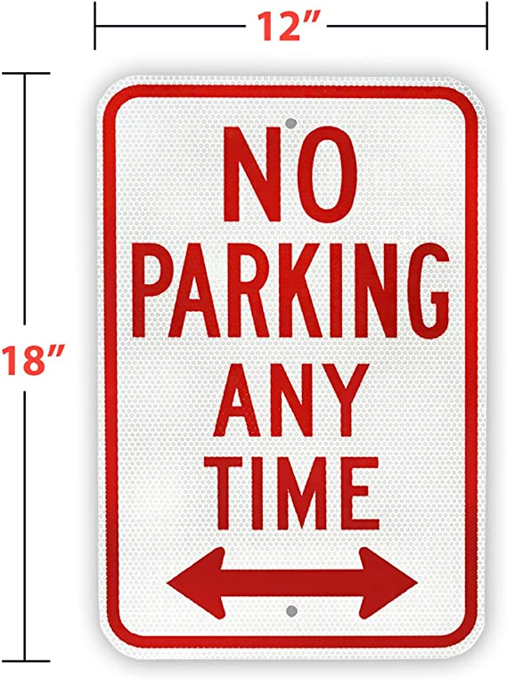 NO PARKING ANY TIME  Aluminium outdoor sign 315mm x 220mm