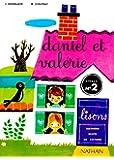 Daniel et Valérie, CP, 2e livret de lecture
