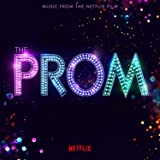 The Prom Music from the Netflix Film
