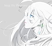 Sing My Pleasure(通常盤)