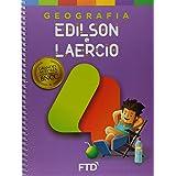 Grandes Autores - Geografia - Edilson e Laercio - 4º Ano