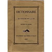 Dictionnaire des Rivières et Lacs de la Province de Québec