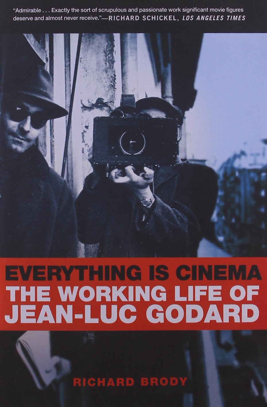 Amazon: Everything Is Cinema: The Working Life Of Jeanluc Godard  (9780805080155): Richard Brody: Books