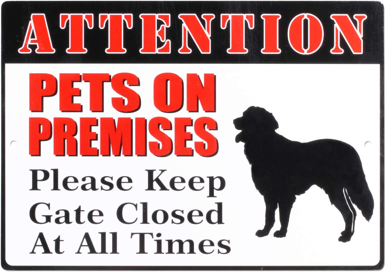 Pets On Premises Please Keep Gate Closed at All Times Sign Reflective 10 X 7 Inch Rust Free 40 Mil Aluminum Sign