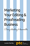 Marketing Your Editing & Proofreading Business: Being interesting and discoverable