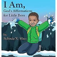 I Am: God's Affirmations For Little Boys