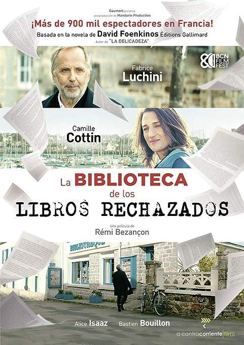 La Biblioteca De Los Libros Rechazados [DVD]: Amazon.es: Fabrice ...