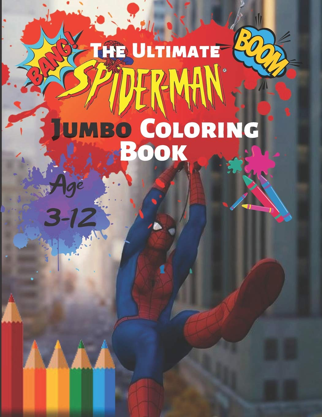 The Ultimate Spider-man Jumbo Coloring Book Age 6-6 Boom
