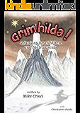 Grimhilda! — a fantasy for children, and their parents