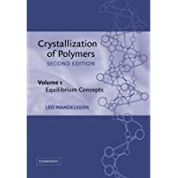 Crystallization of Polymers: Equilibrium Concepts v. 1