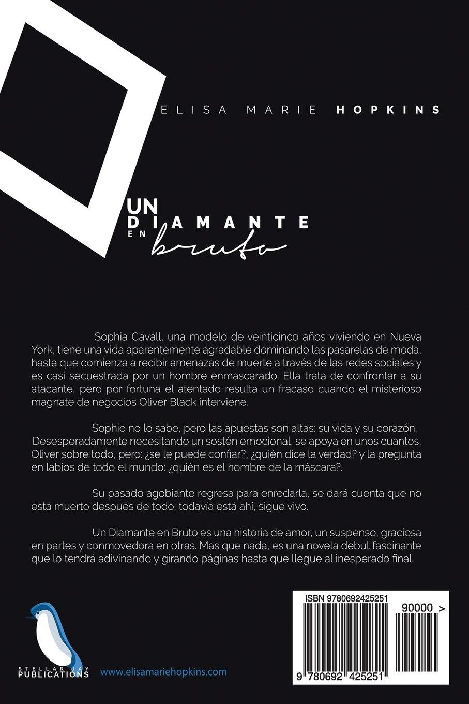 Un Diamante en Bruto (A Diamond in the Rough) (Volume 1) (Spanish Edition): Elisa Marie Hopkins: 9780692425251: Amazon.com: Books