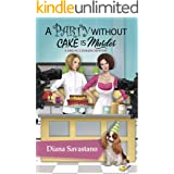 A Party Without Cake is Murder (A Sibling Cookery Mystery Book 1)