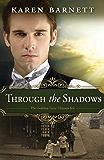 Through the Shadows: The Golden Gate Chronicles - Book 3