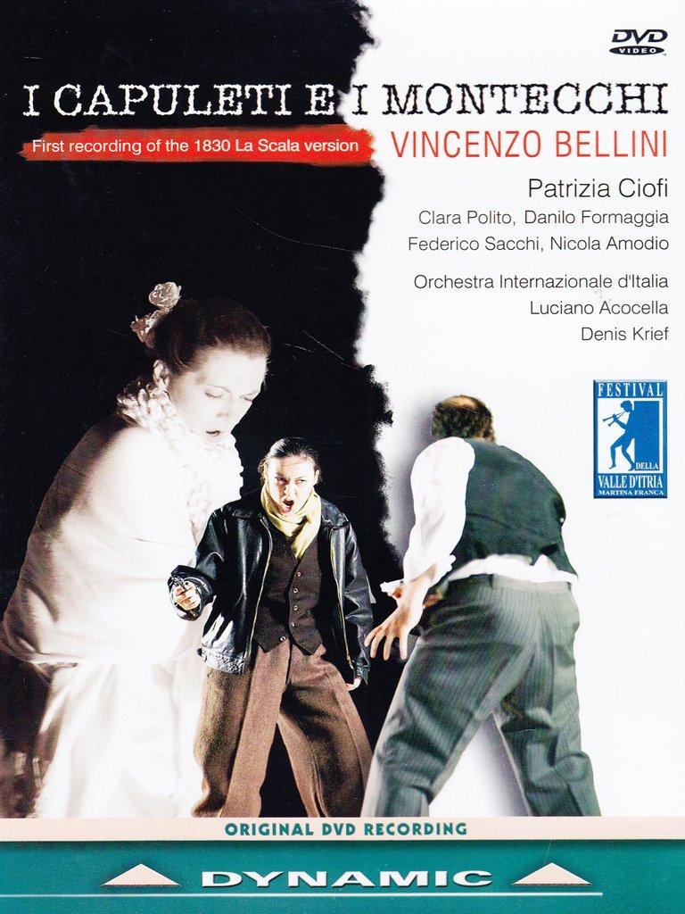 Capuleti E I Montecchi: 1830 Teatro Alla Scala Ver