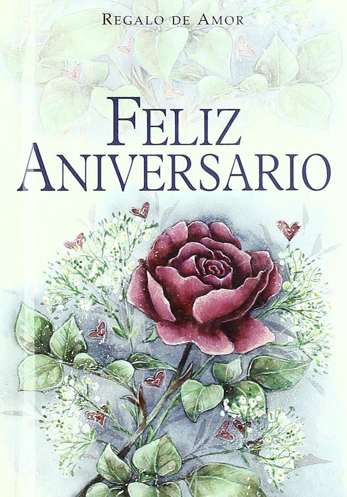 Buy Feliz Aniversario Happy Anniversary Serie Regalo De Amor Book Online At Low Prices In India