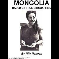 Mongolia : Based on true biographies (English Edition)