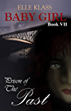 Prison of the Past (Baby Girl Book 7)