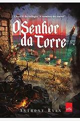 O Senhor da Torre (Em Portuguese do Brasil) Paperback