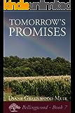 Tomorrow's Promises (Bellingwood Book 7)