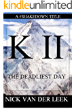 K I I: The Deadliest Day (Mountain Mania Book 2) (English Edition)