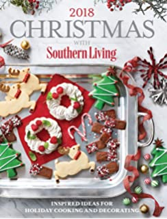 Christmas With Southern Living 2020: Inspired Ideas For Holiday Cooking And Decorating Book Quotes 2019 Christmas with Southern Living: Amazon.com: Books