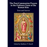 The Post-Communion Prayers in the Ordinary Form of the Roman Rite: Texts and Sources
