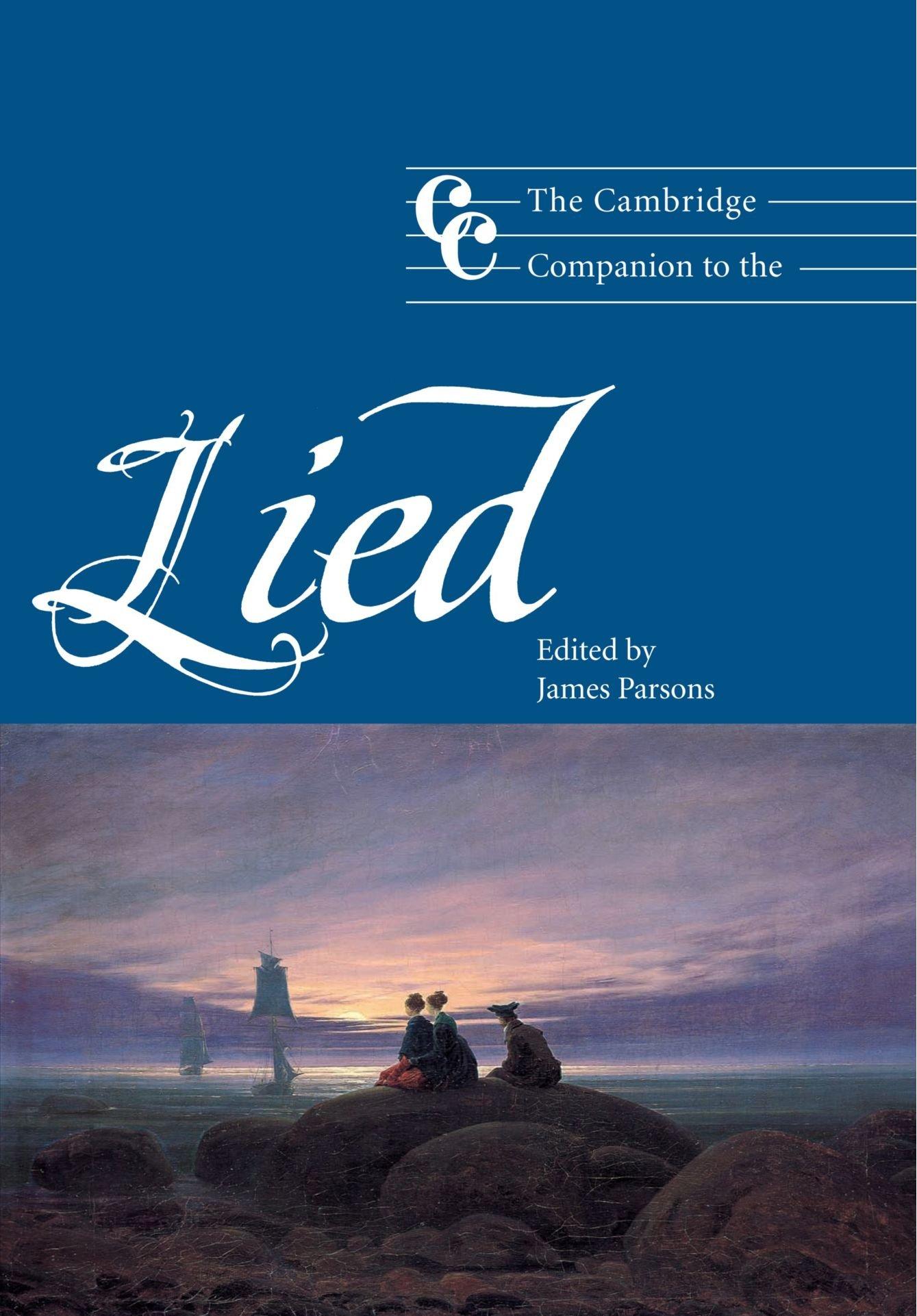 The Cambridge Companion to the Lied (Cambridge Companions to Music): James  Parsons: 9780521804714: Amazon.com: Books