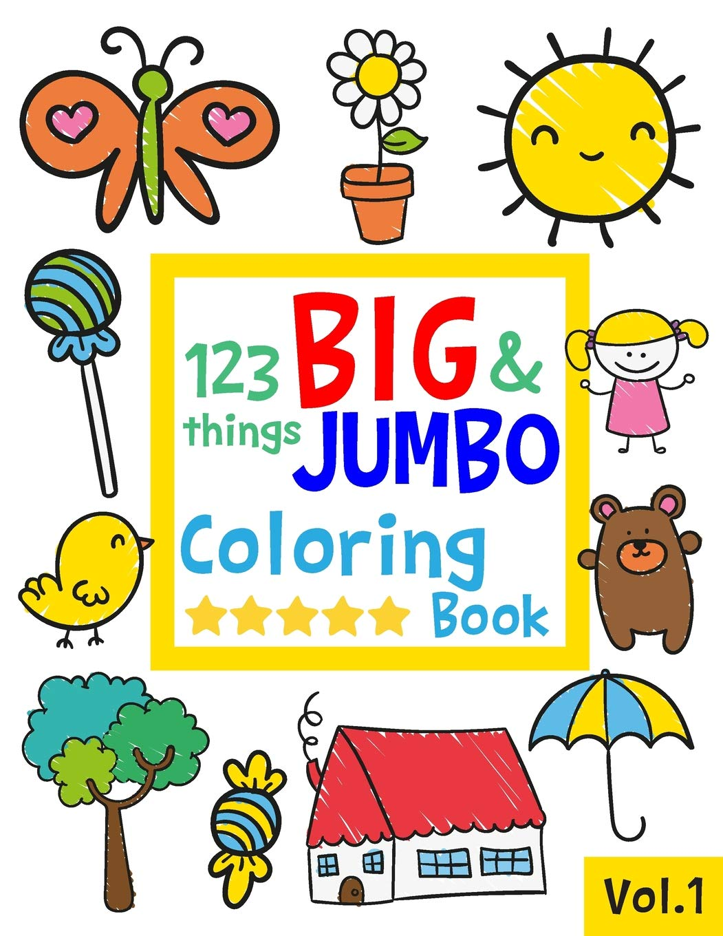 - 123 Things BIG & JUMBO Coloring Book: 123 Coloring Pages!!, Easy